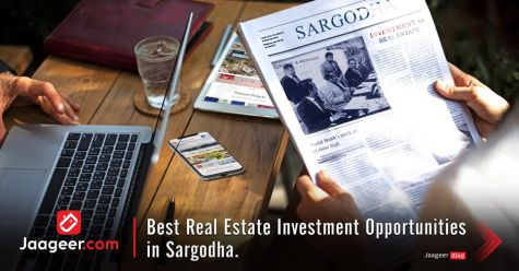 Best Real Estate Investment Opportunities in Sargodha.